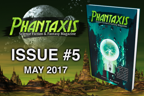 Phantaxis Magazine Issue 5